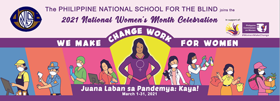 2021 National Women's Month Celebration with the Theme: Juana Laban sa Pandemya: Kaya! From March 1-31